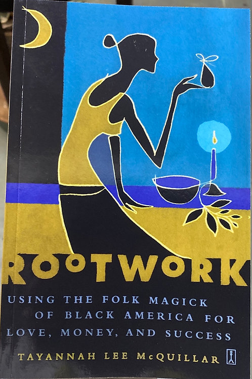 Rootwork by Tayannah Lee McQuillar