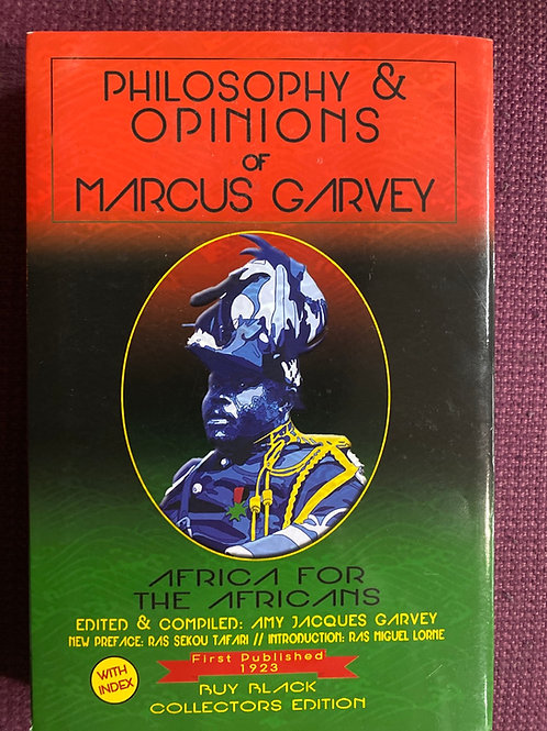 Philosophy & Opinions of Marcus Garvey compiled by Amy Jacques Garvey