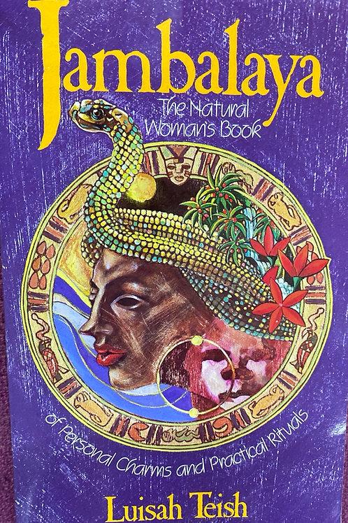 Jambalaya: The Natural Woman's Book... by Luisah Teish