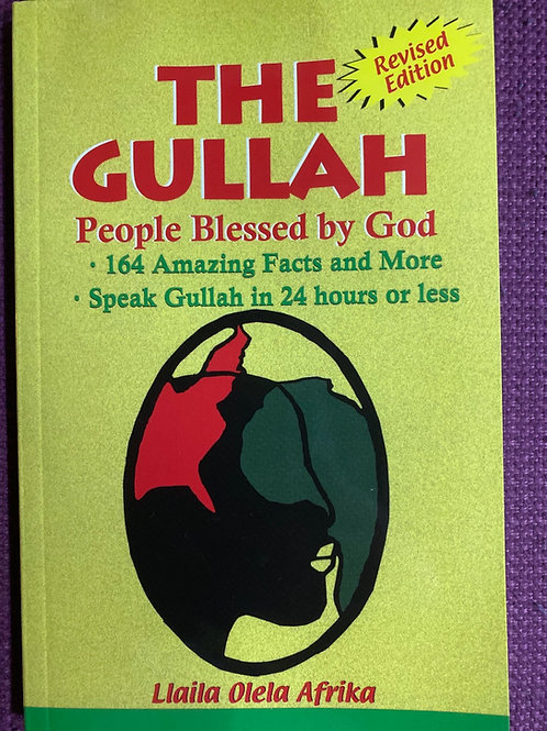 The Gullah: People Blessed by God by Laila O. Afrika