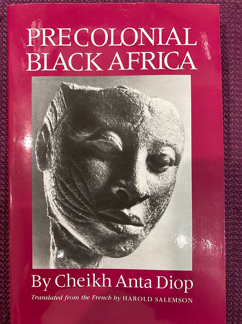 Precolonial Black Africa by Cheikh Anta Diop