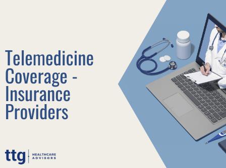 Telemedicine Coverage - Insurance Providers