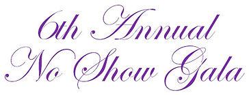 no show gala title.jpg