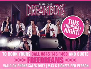 Free Dreamboys tickets for PWP BID Members tomorrow night (27.07.17) at Plymouth Pavilions!