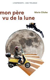 histoire d'ados, roman d'action, roman père, roman d'amour, auteure Marie Cliche
