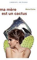 autrice Marie Cliche roman mère