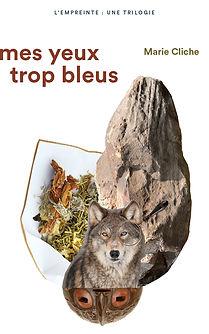 roman aventure, histoire d'amour, homme primitif,histoire du terroir, roman dù,une vie, histoire loup, hhistoire forêt, romancière Marie Cliche