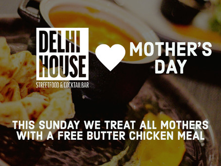Mother's Day at Delhi House