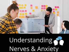 Understanding Nerves & Anxiety Tied to Public Speaking