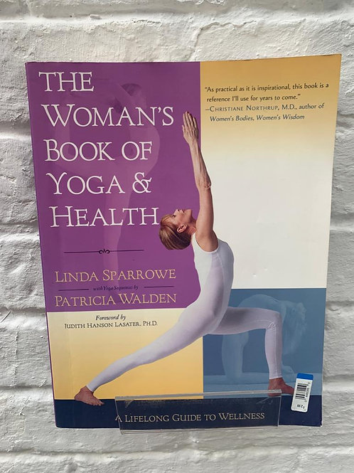 The Woman's Book of Yoga & Health