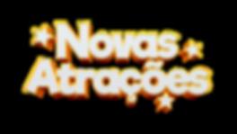 NOVAS ATRAÇÕES.png