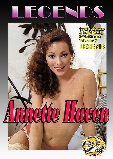 LEGENDS Presents: Annette Haven