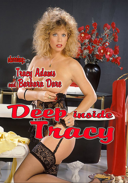 DEEP INSIDE TRACY