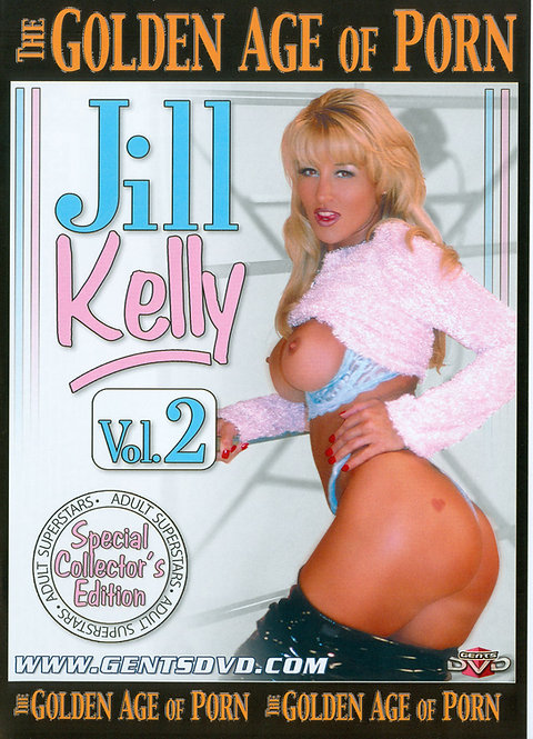 JILL KELLY 2 in GOLDEN AGE OF PORN