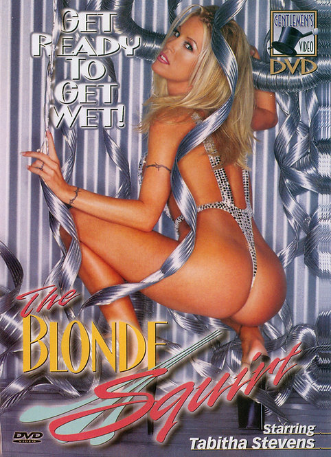THE BLONDE SQUIRT