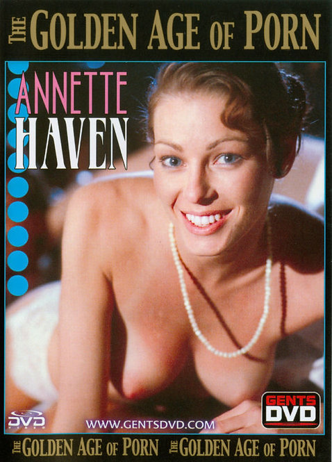 ANNETTE HAVEN in GOLDEN AGE OF PORN