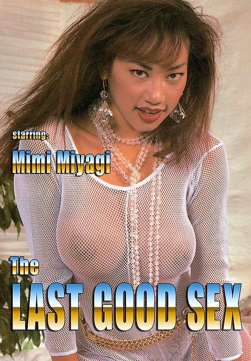 THE LAST GOOD SEX