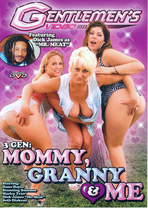 MOMMY, GRANNY & ME