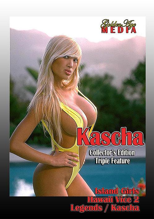 KASCHA TRIPLE FEATURE