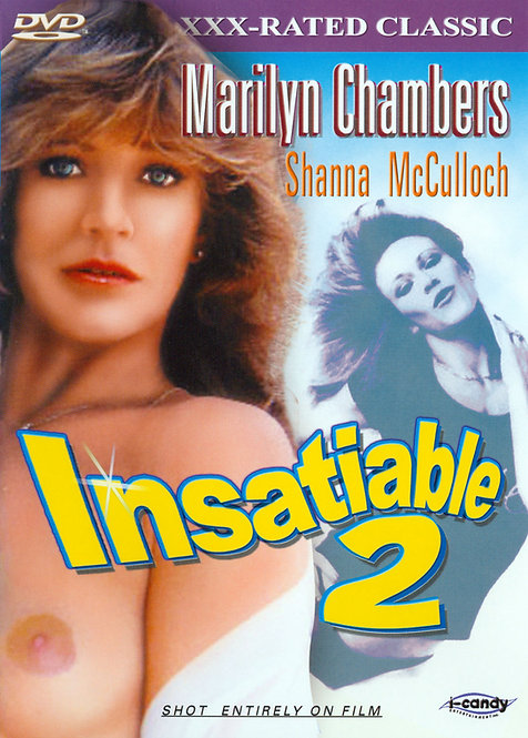Marilyn Chambers is INSATIABLE 2