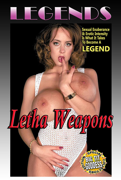 LEGENDS Presents: Letha Weapons
