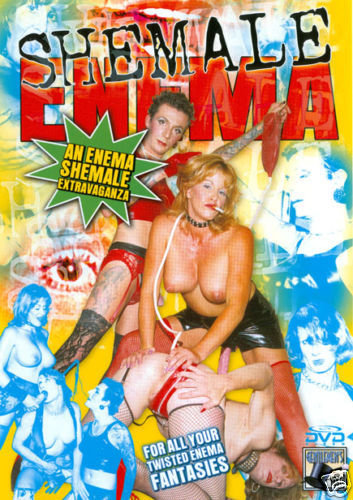 SHE MALE ENEMA