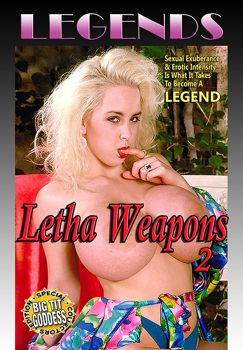LEGENDS presents Letha Weapons 2