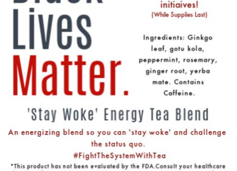 Black Lives Matter: Stay Woke Energy Blend