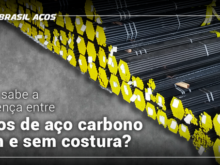 Você sabe a diferença entre tubos de aço carbono com e sem costura?