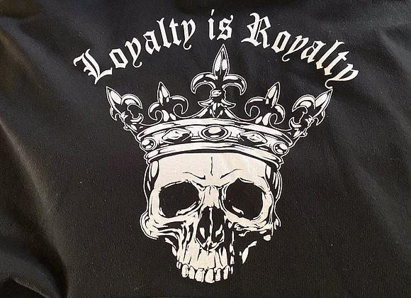 Men's Hoodie Loyalty is Royalty