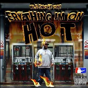 MLS SMOKE ONE - Erything I'm on Hot.jpeg