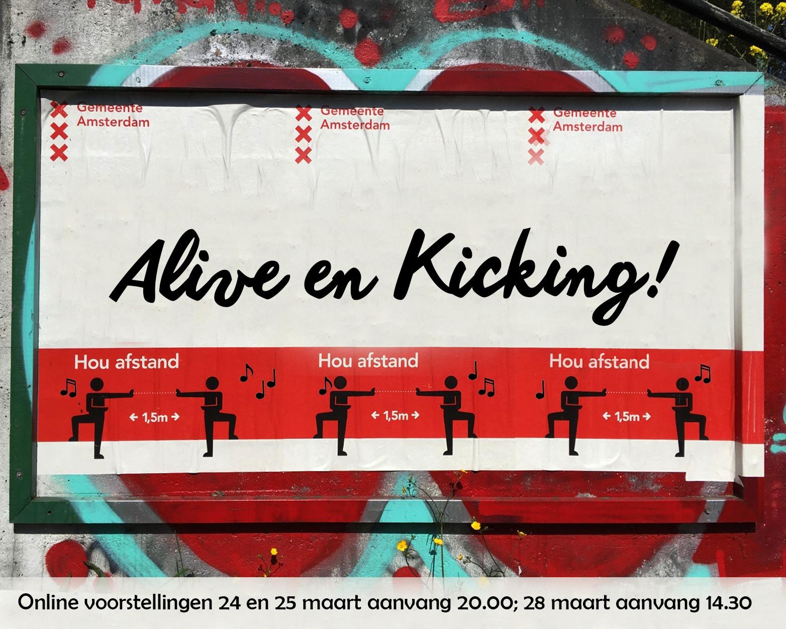 Alive en Kicking!