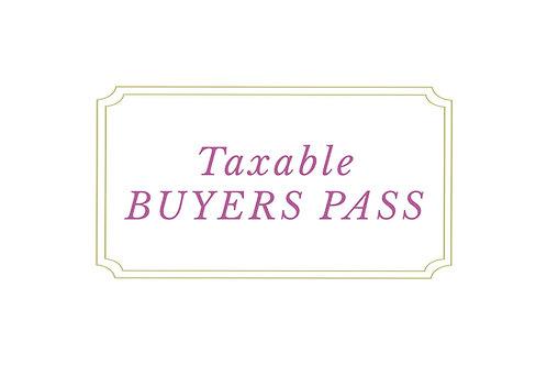 TAXABLE BUYER'S PASS