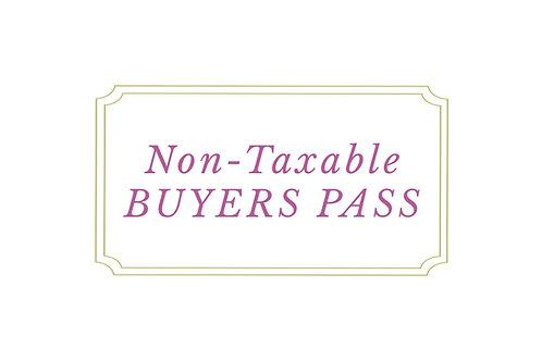NON-TAXABLE BUYER'S PASS