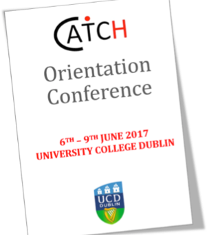 """I'll tell me Ma when I go home"" – sharing insights from the CATCH Orientation Conference 2017"