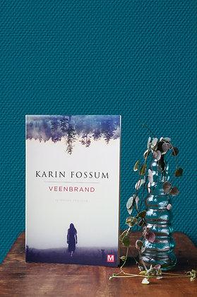 Karin Fossum - Veenbrand