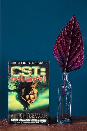 Max Allan Collins -CSI Miami - Vluchtgevaar