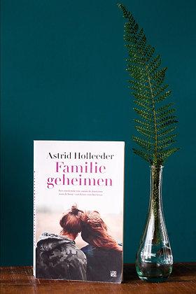 Astrid Holleder - Familie geheimen