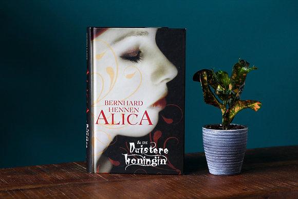 Bernard Hennen - Alica en de Duistere Koningin