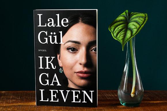 Lale Gül - Ik ga leven