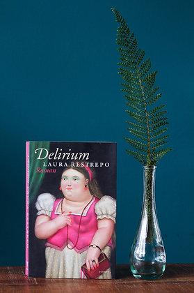 Laura Restrepo - Delirium