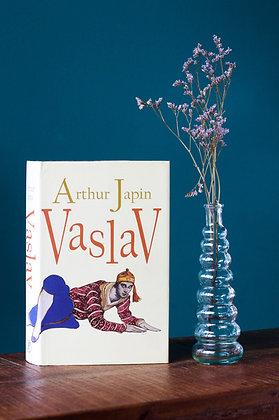 Arthur Japin -Vaslav