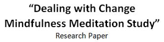 Dealing with Change mindfulness meditation study, change management