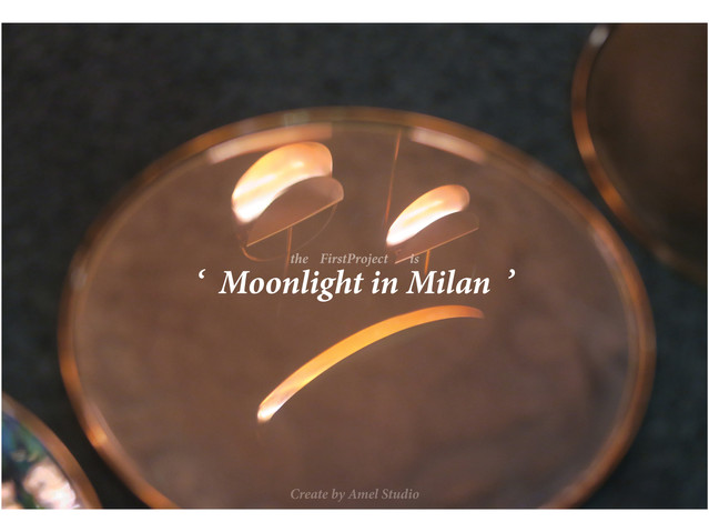MoonLight in Milan