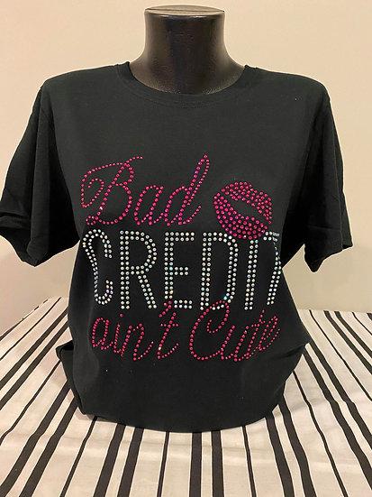 Bad Credit Ain't Cute Rhinestone