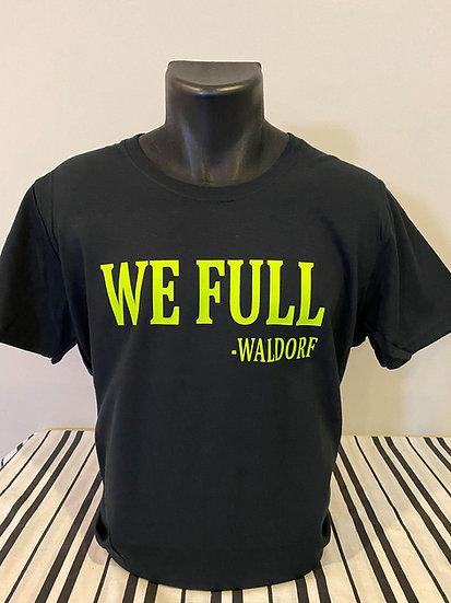 We Full -Waldorf