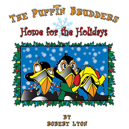 Puffin Brudders-Home for the Holidays