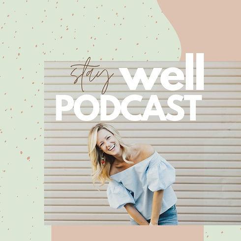 StayWellPodcast%20(10)_edited.jpg