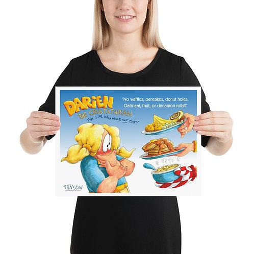 Darien Won't Eat Pancakes! – 16x12 Poster