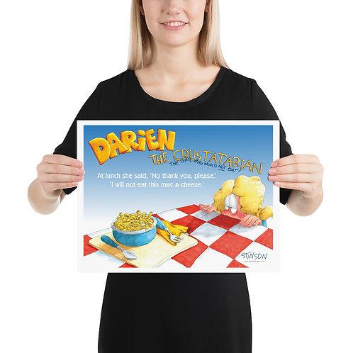 Darien Won't Eat Lunch! – 16x12 Poster